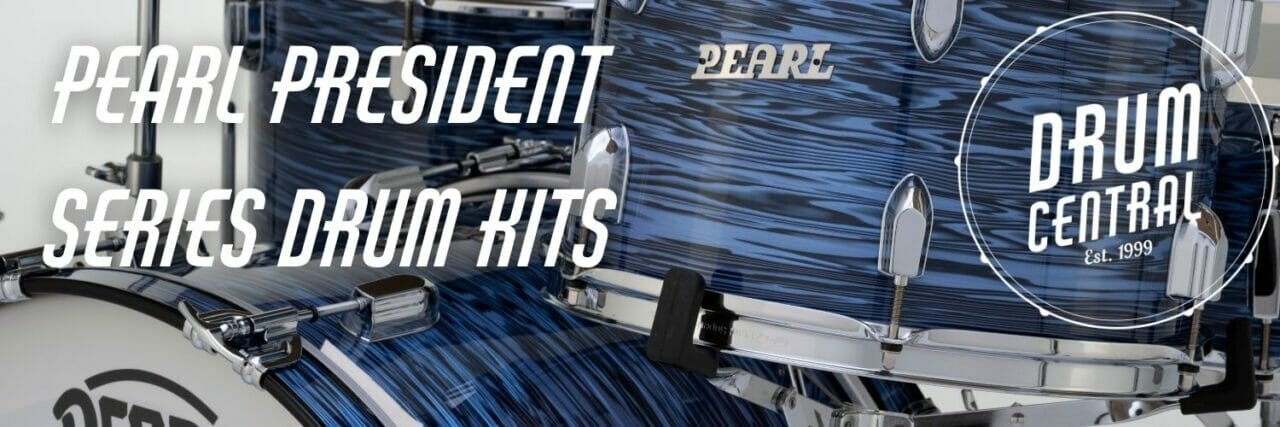Pearl President Series Drum Kits